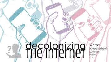 Decolonizing the Internet Report