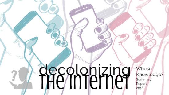 Decolonizing the Internet Report